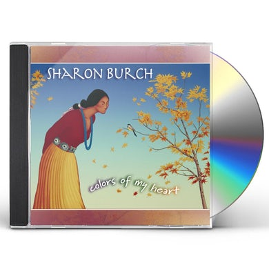 Sharon Burch COLORS OF MY HEART CD