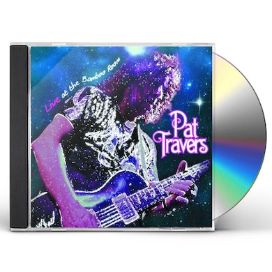 Pat Travers LIVE AT THE BAMBOO ROOM CD