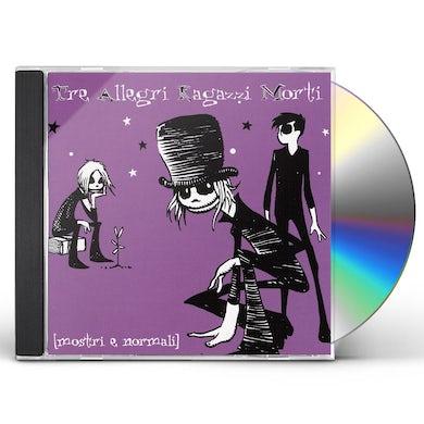 Tre Allegri Ragazzi Morti MOSTRI E NORMALI CD