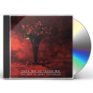 Mary Coughlan LOVE MW OR LEAVE ME: BEST OF CD
