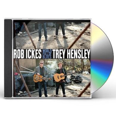 Rob Ickes & Trey Hensley World Full Of Blues CD