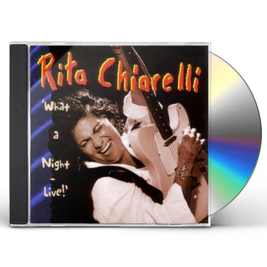 Rita Chiarelli WHAT A NIGHT: LIVE CD