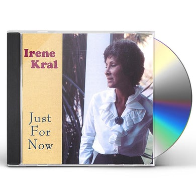 Irene Kral JUST FOR NOW CD