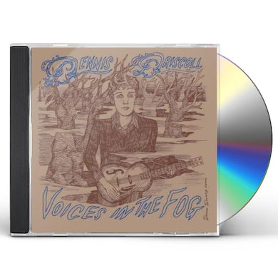 Dennis Driscoll VOICES IN THE FOG CD