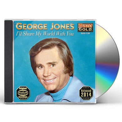 George Jones ILL SHARE MY WORLD WITH YOU CD