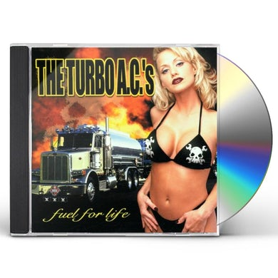 Turbo Ac's FUEL FOR LIFE CD