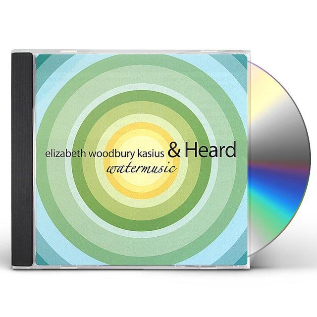 Elizabeth Woodbury Kasius & Heard WATER MUSIC CD