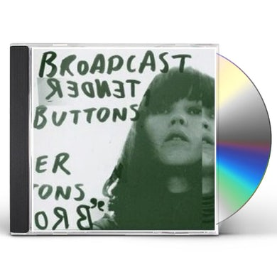 Broadcast TENDER BUTTONS CD