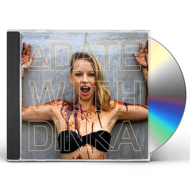DATE WITH DINKA CD