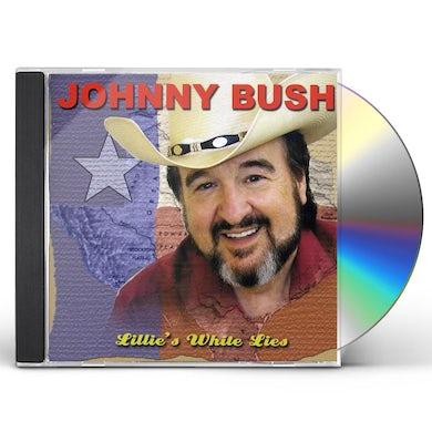 Johnny Bush Lillies White Lies CD