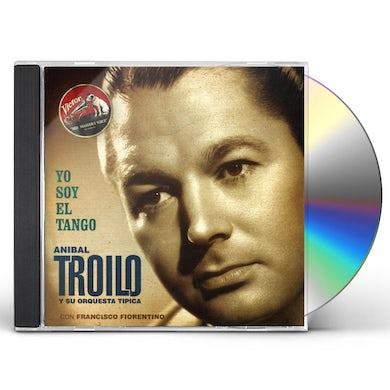Anibal Troilo YO SOY EL TANGO CD