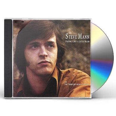 Steve Mann PARTING'S JUST A LITTLE DEATH CD