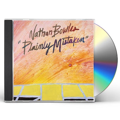 Nathan Bowles PLAINLY MISTAKEN CD