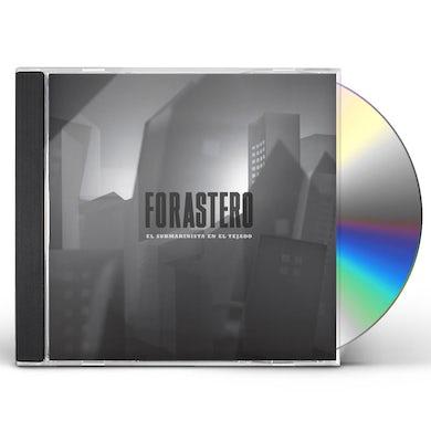 Forastero EL SUBMARINISTA EN EL TEJADO CD