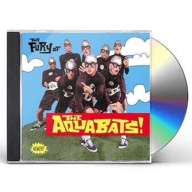FURY OF THE AQUABATS CD