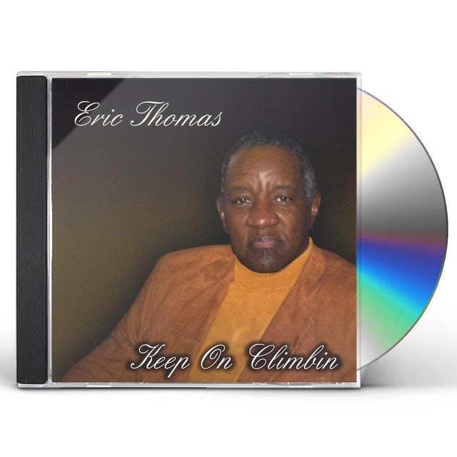 Eric Thomas KEEP ON CLIMBIN CD