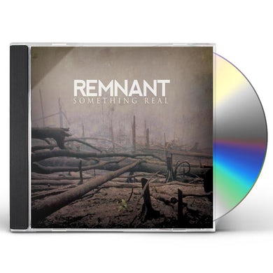 Remnant SOMETHING REAL CD