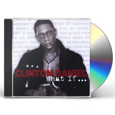 Clinton Daniel WHAT IF CD