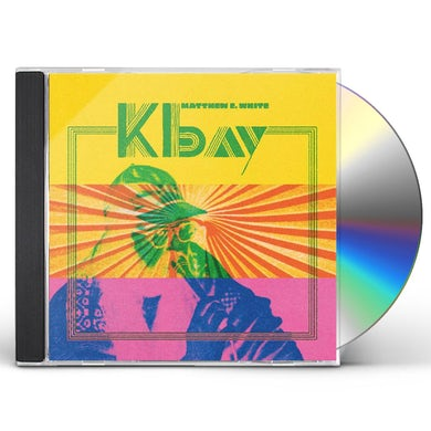 Matthew E. White K BAY CD