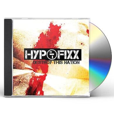 Hypofixx DESTROY THIS NATION CD