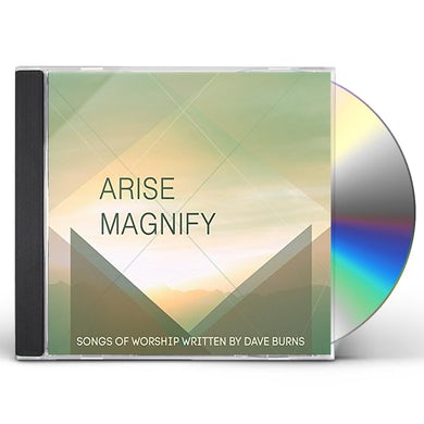 Dave Burns ARISE MAGNIFY CD