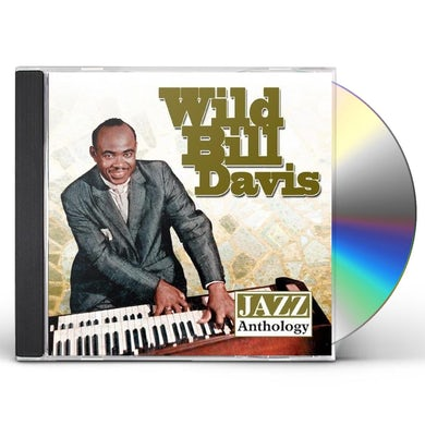 Wild Bill Davis JAZZ ANTHOLOGY CD