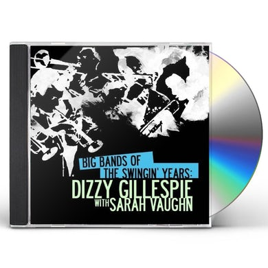 BIG BANDS SWINGIN YEARS: DIZZY GILLESPIE CD