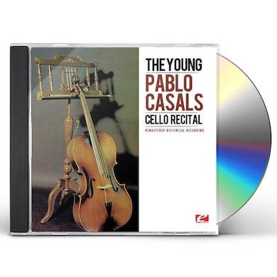 YOUNG PABLO CASALS: CELLO RECITAL CD