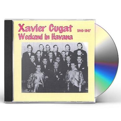 Xavier Cugat WEEKEND IN HAVANA CD