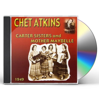 CHET ATKINS WITH THE CARTER SISTERS & MOTHER CD