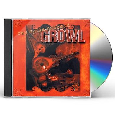Ray Wylie Hubbard GROWL CD