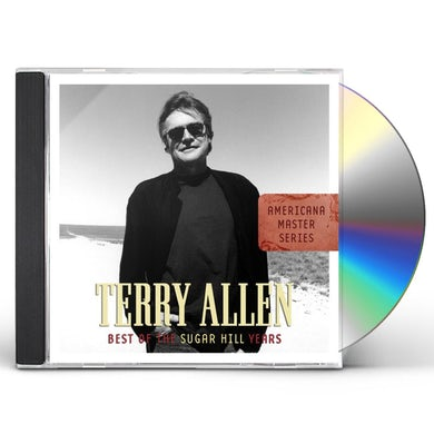 Terry Allen BEST OF THE SUGAR HILL YEARS CD