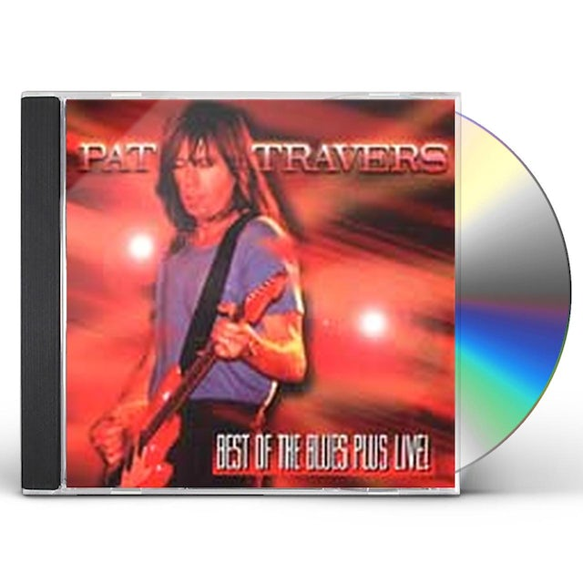 Pat Travers BEST OF THE BLUES PLUS (LIVE) CD