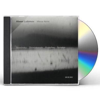 Alexei Lubimov MESSE NOIRE CD