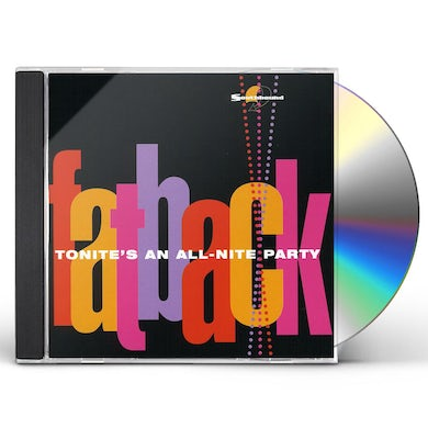 Fatback Band TONITE'S AN ALL-NITE PARTY CD