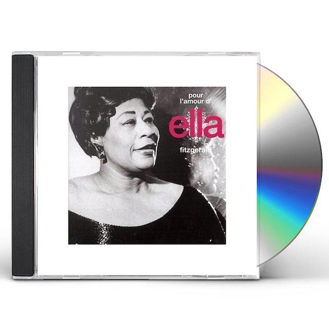 Ella Fitzgerald POUR L'AMOUR D'ELLA CD