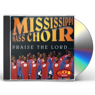 Mississippi Mass Choir PRAISE THE LORD CD