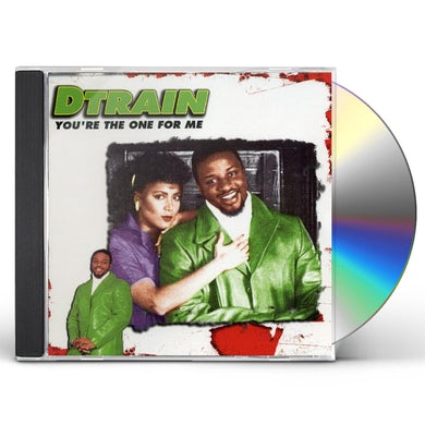 D Train YOU'RE THE ONE FOR ME CD