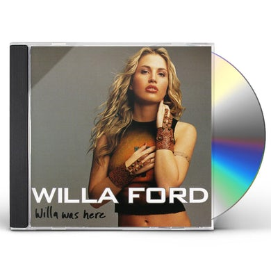 Willa Ford WILLA WAS HERE CD