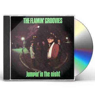 Flamin Groovies JUMPIN' IN THE NIGHT CD