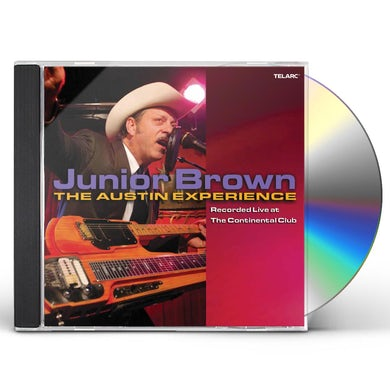 Junior Brown LIVE AT THE CONTINENTAL CLUB: AUSTIN EXPERIENCE CD