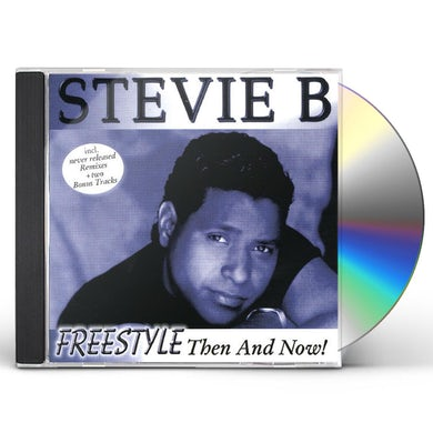 Stevie B. FREESTYLE: THEN & NOW CD