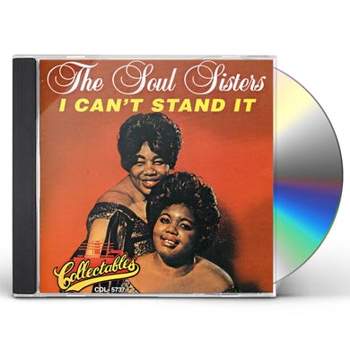 Soul Sisters I CAN'T STAND IT CD