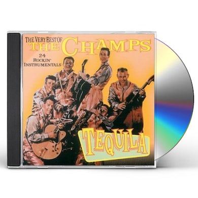 TEQUILA: VERY BEST OF THE CHAMPS CD