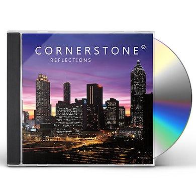 Cornerstone REFLECTIONS CD