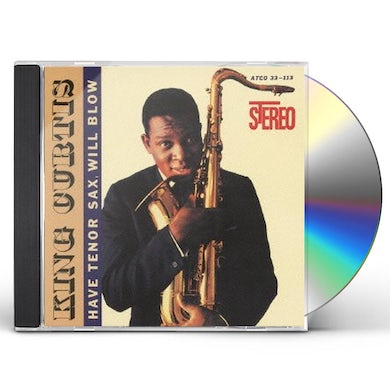 King Curtis HAVE TENOR SAX WILL BLOW CD