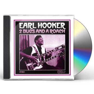 Earl Hooker TWO BUGS & A ROACH CD