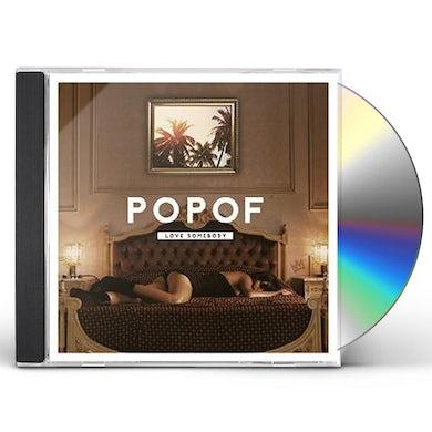 Popof LOVE SOMEBODY CD