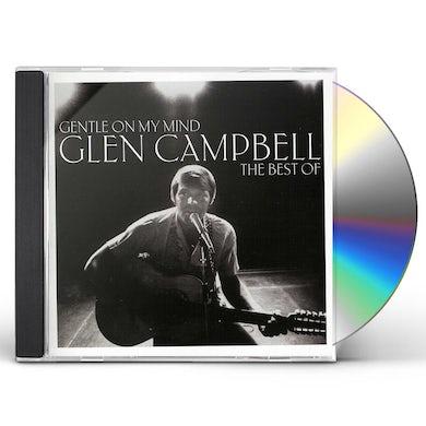 Glen Campbell GENTLE ON MY MIND: BEST OF CD