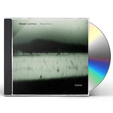 Alexei Lubimov MESSE NOIRE: STRAVINSKYSHOSTAKOVI CD